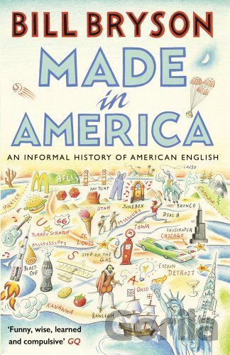 Kniha Made in America - Bill Bryson