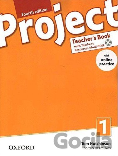 Kniha Project Fourth Edition 1 Teacher´s Book with Online Practice Pack (Tom Hutchinso - Tom Hutchinson