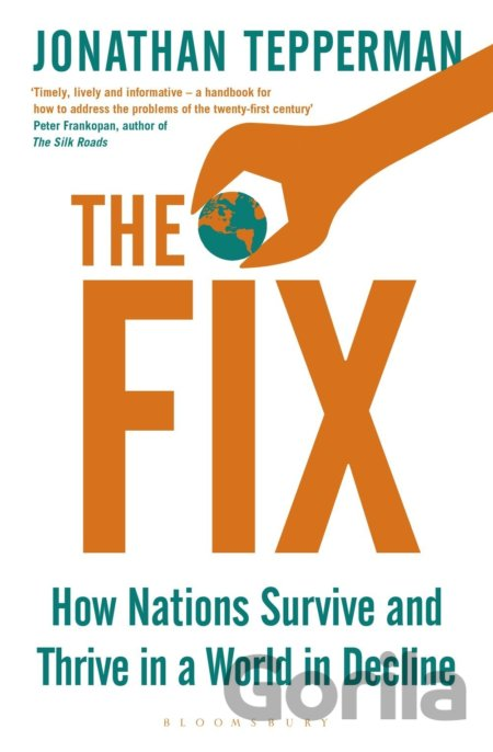 Kniha The Fix: How Nations Survive and Thrive in a... (Jonathan Tepperman) - Jonathan Tepperman