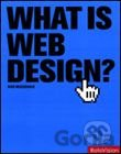Kniha What is Web Design? -