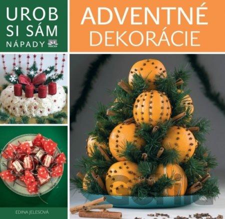 c85eac736 Kniha: Adventné dekorácie - Urob si sám(Edina Jeles) za 2,23€ | Gorila