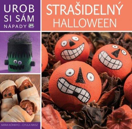 e6d44fb9c Kniha: Strašidelný Halloween - Urob si sám(Mária Könnyü, Gyula Niksz ...