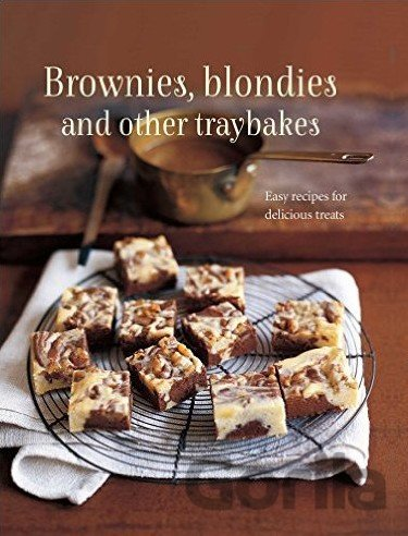 Kniha Brownies, Blondies and Other Traybakes -