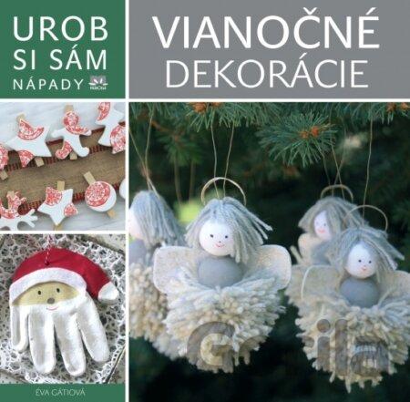 6cf7bcb4a Kniha: Vianočné dekorácie - Urob si sám(Éva Gáti) za 2,16€ | Gorila