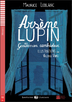 Kniha Arsene Lupin Gentleman Cambrioleur+ CD (A1) (Leblanc Maurice) - Maurice Leblanc, Dominique Guillemant