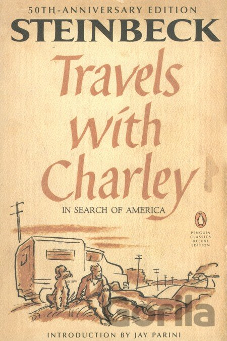 Kniha Travels with Charley in Search of America (Pe... (John Steinbeck, Axinn Professo - John Steinbeck