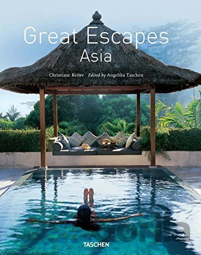 Kniha Great Escapes Asia: Updated Edition (Ju) (Har... (Christiane Reiter) - Christiane Reiter