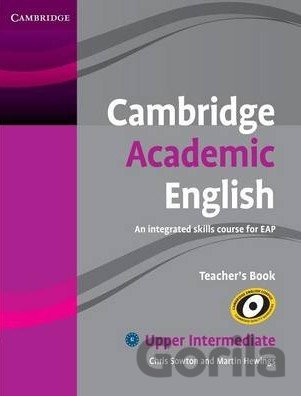 Kniha Cambridge Academic English B2: Upper Intermediate - Teacher's Book - Chris Sowton, Martin Hewings