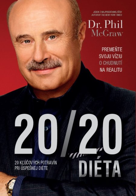 82d10be5c Kniha: Diéta 20/20 (Phil McGraw)(Phil McGraw) za 11,07€ | Gorila