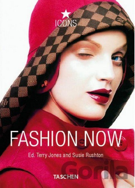 7aebcdf6d Kniha: Fashion Now (Terry Jones) (Paperback) za 9,23€ | Gorila