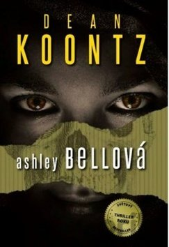 Kniha Ashley Bell (Dean Koontz) - Dean Koontz