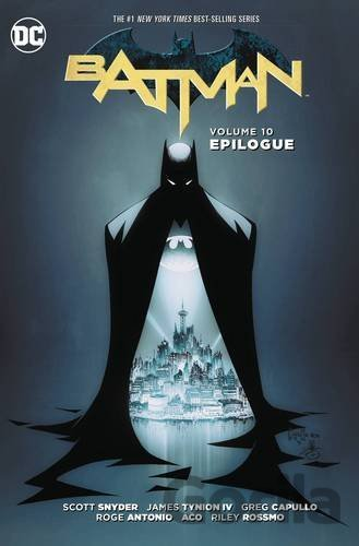 Kniha Batman TP Vol 10 Epilogue (Scott Snyder, Greg Capullo) (Paperback) - Scott Snyder, James Tynion IV, Ray Fawkes