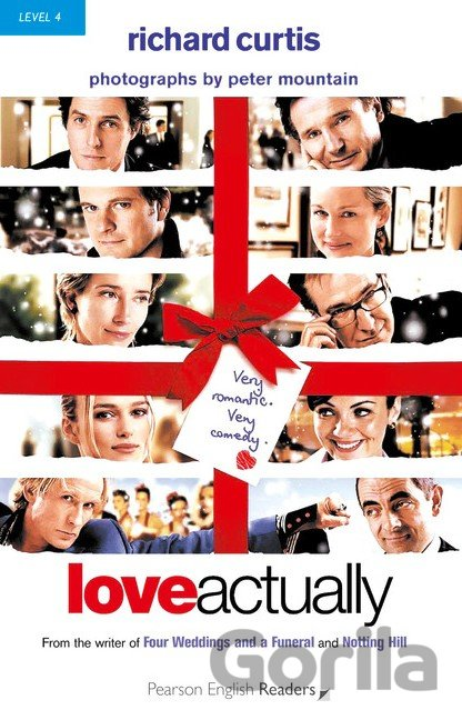 Kniha Level 4: Love Actually Book and MP3 Pack (Richard Curtis) - Richard Curtis