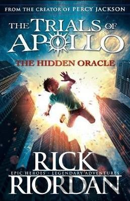 Kniha The Trials of Apollo - The Hidden Oracle (Rick Riordan) - Rick Riordan
