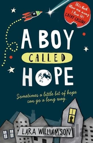 Kniha A Boy Called Hope (Lara Williamson) - Lara Williamson