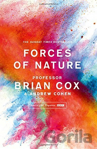 Kniha Forces Of Nature (Brian Cox, Andrew Cohen) - Brian Cox