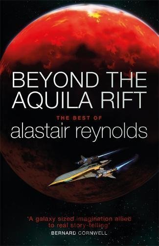 Kniha Beyond the Aquila Rift: The Best of Alastair... (Alastair Reynolds) - Alastair Reynolds