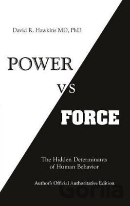 Kniha Power vs. Force - David R. Hawkins