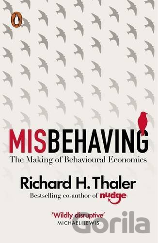 Kniha Misbehaving (Richard H. Thaler) - Richard H. Thaler
