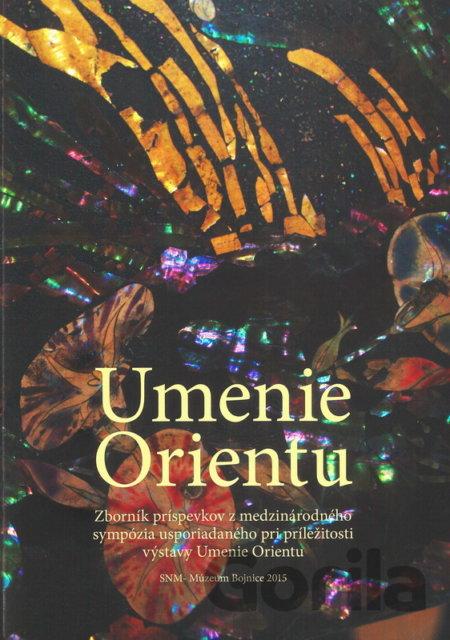 3f2ea5700 Kniha: Umenie orientu (Katarína Malečková) [SK](Katarína Malečková ...