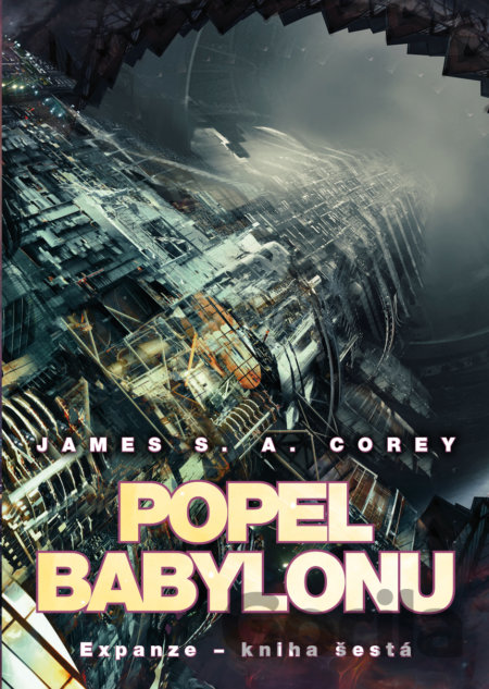 Kniha Popel Babylonu (James S.A. Corey) - James S.A. Corey