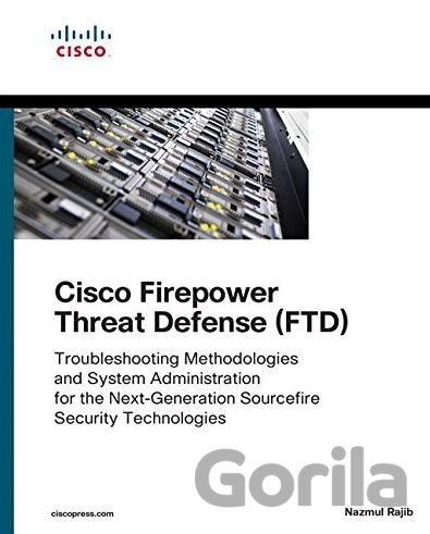 Kniha Cisco Firepower Threat Defense (FTD) - Nazmul Rajib