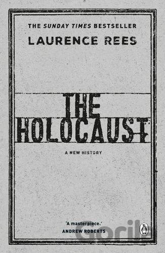 Kniha The Holocaust - Laurence Rees