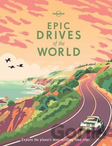 Kniha Epic Drives of the World -