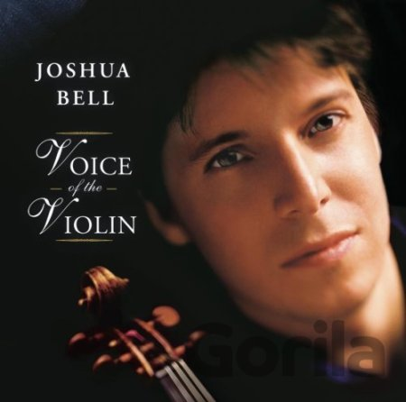 CD album BELL, JOSHUA: VOICE OF THE VIOLIN