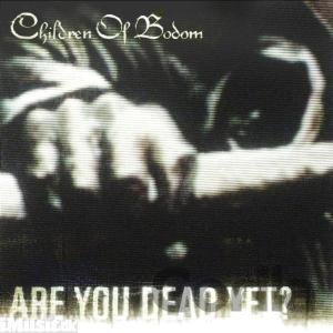 CD album Children Of Bodom: Are You Dead Yet?