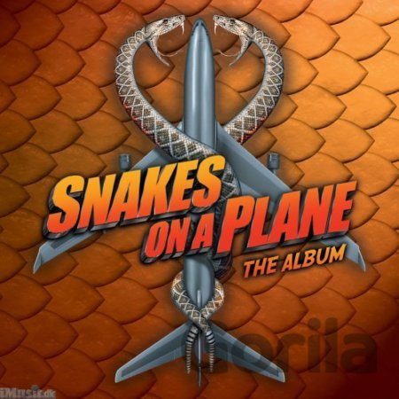 CD album Snakes On A Plane: Soundtrack Album