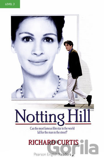 Kniha Level 3: Notting Hill (Pearson English Graded... (Richard Curtis) - Richard Curtis