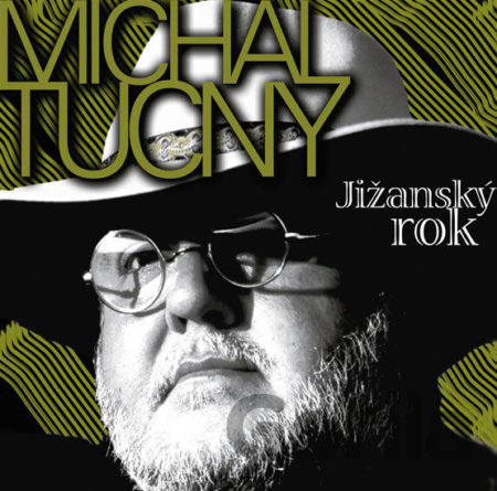 CD album TUCNY MICHAL: JIZANSKY ROK