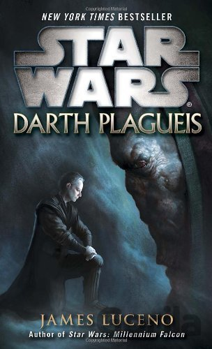 Kniha Darth Plagueis: Star Wars - James Luceno