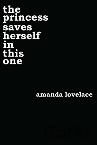 Kniha the princess saves herself in this one (Amanda Lovelace) - Amanda Lovelace