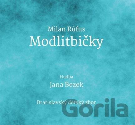 7def43957 Hudobné CD: JANA BEZEK: Modlitbičky / Milan Rúfus za 9,29€   Gorila