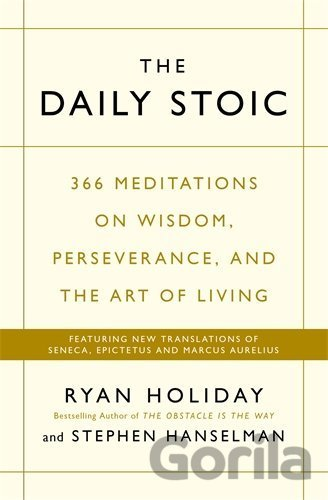 Kniha The Daily Stoic - Stephen Hanselman, Ryan Holiday