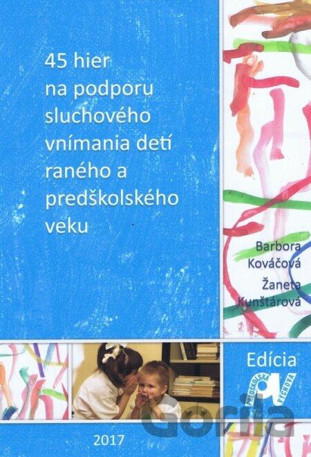 ca1d431eb 45 hier na podporu sluchového vnímania detí raného a predškolského veku ( Barbora. Barbora Kováčová ...