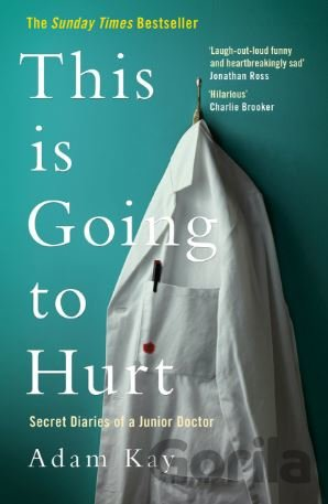 Kniha This is Going to Hurt - Adam Kay