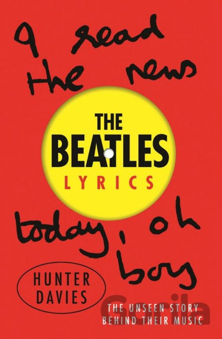 Kniha The Beatles Lyrics (Hunter Davies) - Hunter Davies
