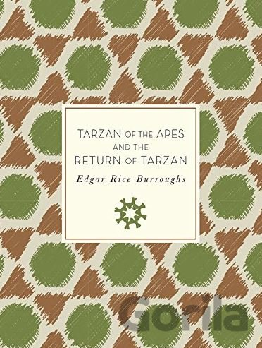 Kniha Tarzan of the Apes and The Return of Tarzan (Edgar Rice Burroughs) - Edgar Rice Burroughs