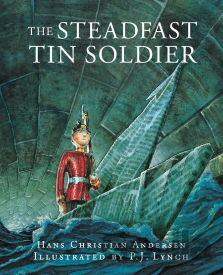 Kniha The Steadfast Tin Soldier (Hans Christian Andersen) - Hans Christian Andersen