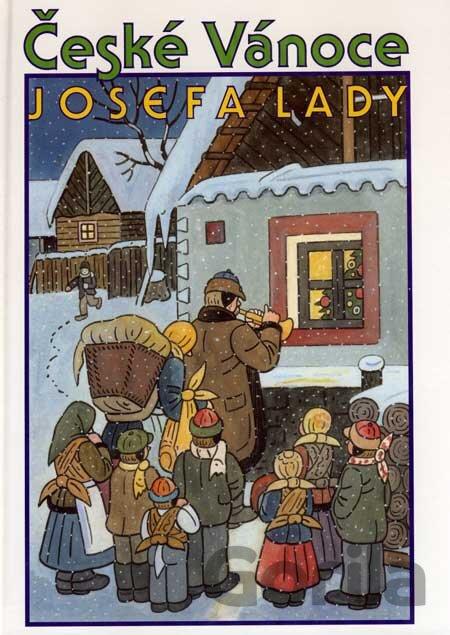 Kniha Ceske Vanoce Josefa Lady Josef Lada Cz Michal Cernik Za