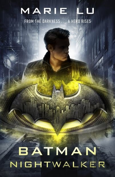 Kniha Batman: Nightwalker - Marie Lu