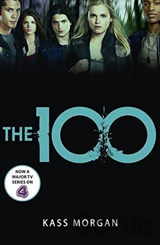 Kniha The 100 - Kass Morgan