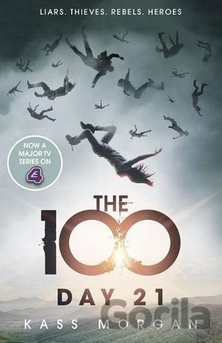 Kniha Day 21 (The 100) (Kass Morgan) (Paperback) - Kass Morgan