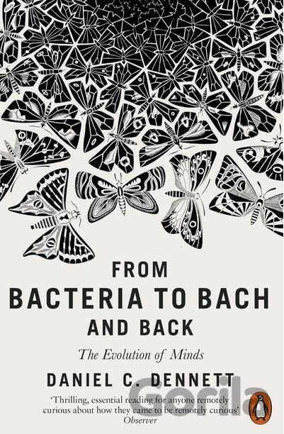 Kniha From Bacteria to Bach and Back (Daniel C. Dennett) - Daniel C. Dennett