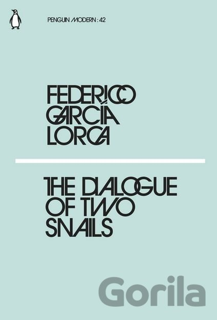 Kniha The Dialogues of Two Snails - Federico García Lorca