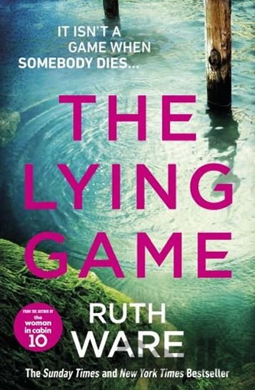 Kniha The Lying Game (Ruth Ware) - Ruth Ware