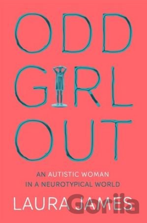 Kniha Odd Girl Out (Laura James) - Laura James
